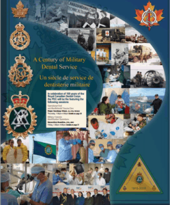 Royal Canadian Dental Corps celebrating 100 years of services